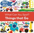 Things That Go (What Can You Spot?) Cover Image