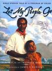 Let My People Go: Bible Stories Told by a Freeman of Color Cover Image