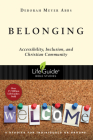 Belonging: Accessibility, Inclusion, and Christian Community (Lifeguide Bible Studies) Cover Image