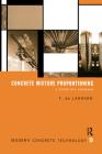 Concrete Mixture Proportioning: A Scientific Approach (Modern Concrete Technology) Cover Image