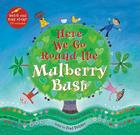 Here We Go Round the Mulberry Bush [with CD (Audio)] [With CD (Audio)] (Singalongs) Cover Image