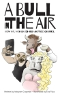 A Bull In The Air: How Mr. Moo Saved His MooTube Channel Cover Image