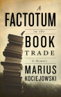 A Factotum in the Book Trade Cover Image