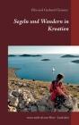 Segeln und Wandern in Kroatien: etwas mehr als nur Meer - Land ahoi Cover Image