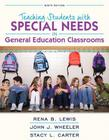 Revel for Teaching Students with Special Needs in General Education Classrooms with Loose-Leaf Version [With Access Code] (What's New in Special Education) Cover Image