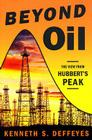 Beyond Oil: The View from Hubbert's Peak Cover Image