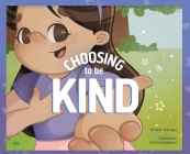 Choosing to Be Kind Cover Image