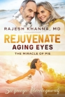 Rejuvenate Aging Eyes: The Miracle of PIE Cover Image