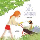 The Dog's Gardener Cover Image