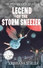 Legend of the Storm Sneezer Cover Image