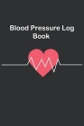 Blood Pressure Log book: Daily Record & Monitor Blood Pressure, Pulse, at your home Cover Image