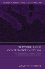 Network-Based Governance in EC Law: The Example of EC Competition and EC Communications Law (Modern Studies in European Law #19) Cover Image