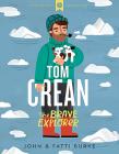 Tom Crean - The Brave Explorer Cover Image