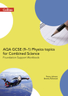 AQA GCSE 9-1 Physics for Combined Science Foundation Support Workbook (GCSE Science 9-1) Cover Image