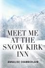 Meet Me At The Snow Kirk Inn Cover Image