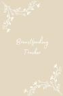 Breastfeeding Tracker: Baby Health Notebook Cover Image