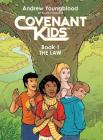 Covenant Kids - Book One: The Law Cover Image