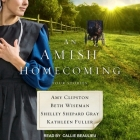 An Amish Homecoming Lib/E: Four Stories Cover Image
