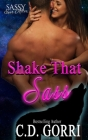 Shake That Sass: Sassy Ever After Cover Image