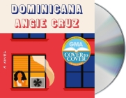 Dominicana: A Novel Cover Image
