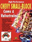 High-Performance Chevy Small-Block Cams and Valvetrains Cover Image
