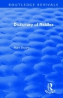 Dictionary of Riddles (Routledge Revivals) Cover Image