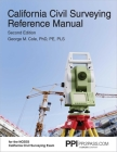 PPI California Civil Surveying Reference Manual, 2nd Edition – A Complete Reference Manual for the NCEES California Civil Surveying Exam Cover Image