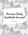 Unicorn Daily Gratitude Journal for Girls / Kids (Large Softcover Journal / Diary) Cover Image