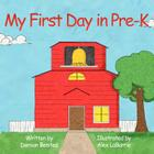 My First Day in Pre-K Cover Image