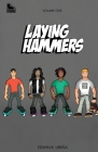 Laying Hammers: Volume One Cover Image