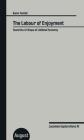 The Labour of Enjoyment: Towards a Critique of Libidinal Economy: Lacanian Explorations IV Cover Image