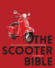 The Scooter Bible: The Ultimate History and Encyclopedia Cover Image