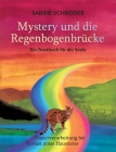 Mystery und die Regenbogenbrücke: Ein Trostbuch für die Seele Cover Image