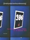[Dreihundertsechsundneunzig]: Das clandestine Tagebuch, Bremen, 18.-19. Dezember 2019 Cover Image