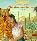 Projects about the Ancient Aztecs (Hands-On History) Cover Image