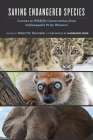 Saving Endangered Species: Lessons in Wildlife Conservation from Indianapolis Prize Winners Cover Image