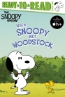 When Snoopy Met Woodstock: Ready-to-Read Level 2 (Peanuts) Cover Image