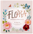 Flora: A Botanical Pop-Up Book Cover Image