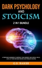 DARK PSYCHOLOGY And STOICISM 2 in 1 Bundle Cover Image