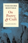 On Poetry and Craft: Selected Prose (Writing RE: Writing) Cover Image