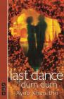 Last Dance at Dum Dum (Nick Hern Books) Cover Image