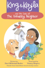 King & Kayla and the Case of the Unhappy Neighbor Cover Image