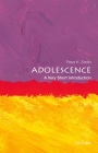 Adolescence: A Very Short Introduction (Very Short Introductions) Cover Image