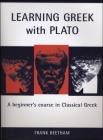 Learning Greek with Plato (Classical Handbooks) Cover Image