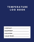 Temperature Log Book: Monitor the temperature of your catering equipment over a 2 Year period Temperature log book to assist with the requir Cover Image
