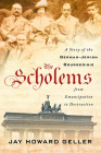 The Scholems: A Story of the German-Jewish Bourgeoisie from Emancipation to Destruction Cover Image
