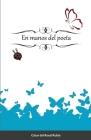 En manos del poeta Cover Image