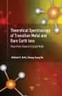 Theoretical Spectroscopy of Transition Metal and Rare Earth Ions: From Free State to Crystal Field Cover Image