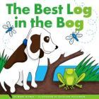 The Best Log in the Bog (Rhyming Word Families) Cover Image