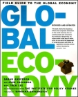 Field Guide to the Global Economy: Living Well Was the Best Revenge Cover Image
